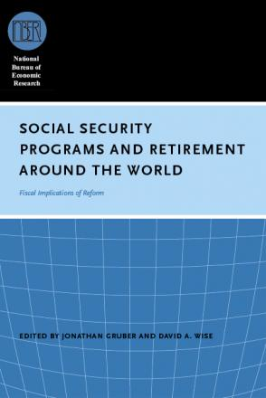 Social Security Programs and Retirement around the World: Fiscal Implications of Reform