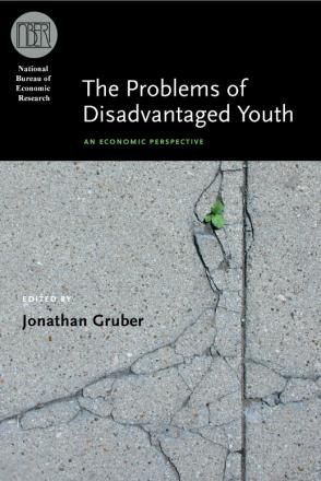 The Problems of Disadvantaged Youth: An Economic Perspective